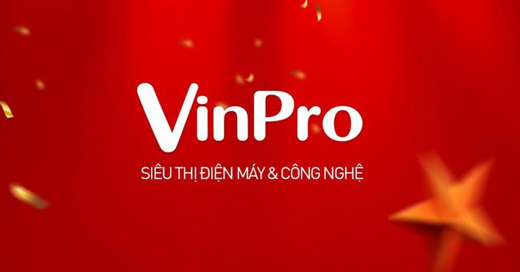 Siêu thị điện máy & công nghệ VinPro
